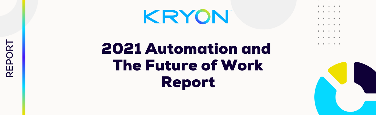 2021 Automation and The Future of Work Report